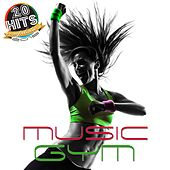 Gym Music (20 Hits Compilation 2015) by Various Artists