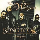 Play & Download Songbook Vol. 1: The Songs Of... by The Whispers | Napster