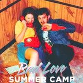 Bad Love von Summer Camp