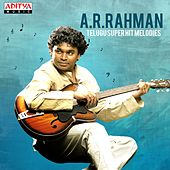 A. R. Rahman: Telugu Super Hit Melodies by Various Artists