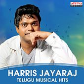 Harris Jayaraj: Telugu Musical Hits by Various Artists