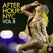 Afterhours NYC, Vol. 8 by Various Artists