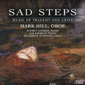 Sad Steps - Music of Tragedy and Grief by Various Artists