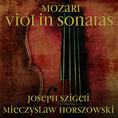 Play & Download Mozart: Violin sonatas by Mieczyslaw Horszowski | Napster