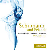 Play & Download Schumann and Friends by Dirk Joeres | Napster