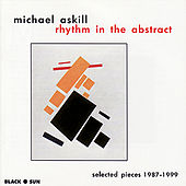 Rhythm in the Abstract by Michael Askill