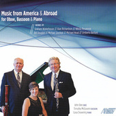 Play & Download Music from America & Abroad for Oboe, Bassoon & Piano by Cara Chowning | Napster