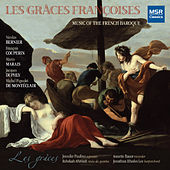Play & Download Les Grâces Françoises: Music of the French Baroque by Les Grâces | Napster