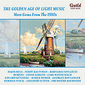 Play & Download The Golden Age of Light Music: More Gems from the 1930s by Various Artists | Napster