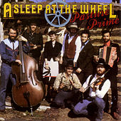 Play & Download Pasture Prime by Asleep at the Wheel | Napster