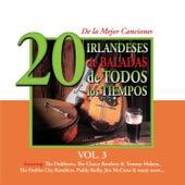 20 de la Mejor CancionesIrlandeses de Pub de Todos los Tiempos, Vol. 3 by Various Artists