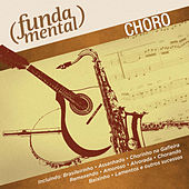 Play & Download Fundamental - Choro by Vários Artistas | Napster