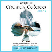 Scoprire Musica Celtico - Ballads by Various Artists