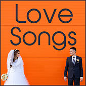 Love Songs: Wedding Music Classics by Various Artists