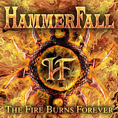 Play & Download The Fire Burns Forever by Hammerfall | Napster