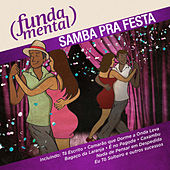 Play & Download Fundamental - Samba Pra Festa by Various Artists | Napster