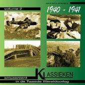 Play & Download Amusement in de Tweede Wereldoorlog, 1940-1941, Vol. 2 by Various Artists | Napster