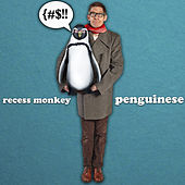 Penguinese - Single by Recess Monkey