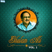 Play & Download Ghulam Ali, Vol. 1 by Ghulam Ali | Napster