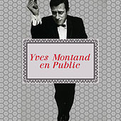 Yves Montand en Public by Yves Montand