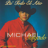 Play & Download Pa' Todo el Ano by Michael Salgado | Napster