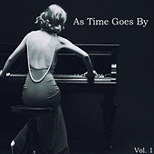 Play & Download As Time Goes by Vol. 1 - Relaxing Cocktail Piano Favorites of the Golden Era by Various Artists | Napster