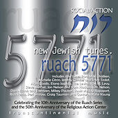 Play & Download Ruach 5771: New Jewish Tunes (Social Action) by Various Artists | Napster