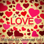 Play & Download Marakkatha Ganangal, Vol. 1 by Various Artists | Napster