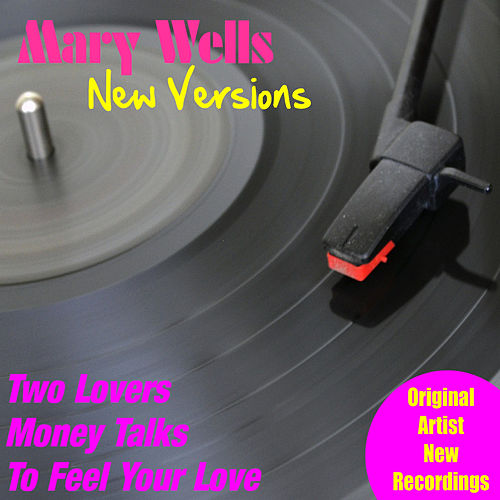 Play & Download New Versions by Mary Wells | Napster