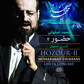 Hozour - II (Mohammad Esfahani Live In Concert) by Mohammad Esfahani