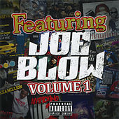 Play & Download Featuring Joe Blow, Vol. 1 by Joe Blow | Napster