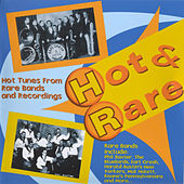 Hot & Rare (Hot Tunes from Rare Bands and Recordings) by Various Artists
