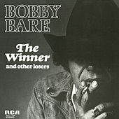 The Winner and Other Losers by Bobby Bare