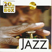 20th Century Box - Jazz by Various Artists