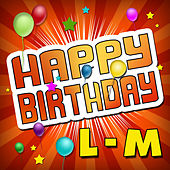 Happy Birthday L-M by Happy Birthday Library
