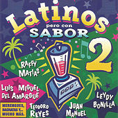 Play & Download Latinos Pero Con Sabor 2 by Various Artists | Napster