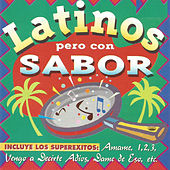 Latinos Pero Con Sabor by Various Artists