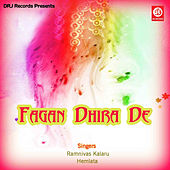 Play & Download Fagan Dhira De by Hemlata | Napster