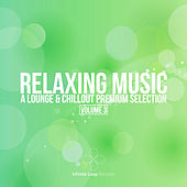 Play & Download Relaxing Music Vol. 3 by Various Artists | Napster