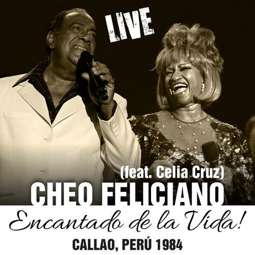 Encantado de la Vida -  Callao, Perú 1984 - Single by Cheo Feliciano