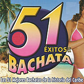 Play & Download 51 Éxitos de la Bachata by Various Artists | Napster