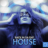 Back in da Day House by Various Artists