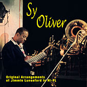 Play & Download Original Arrangements of Jimmy Lunceford in Hi-Fi (Bonus Track Version) by Sy Oliver | Napster