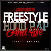 Play & Download Freestyle, Hood, Rap and Life (Instrumentals) by Various Artists | Napster