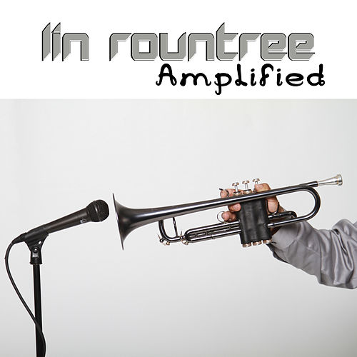 Play & Download Amplified by Lin Rountree | Napster
