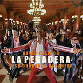 Play & Download La Pegadera by David calzado y su Charanga Habanera | Napster