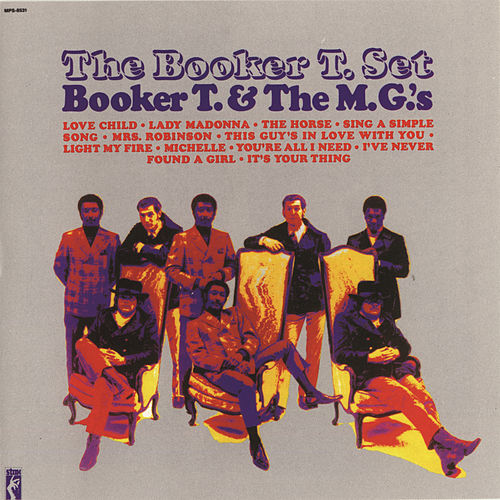 Play & Download The Booker T. Set by Booker T. & The MGs | Napster