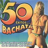 50 Éxitos de la Bachata by Various Artists