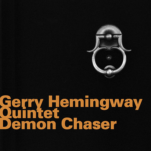 Demon Chaser (Live) by Gerry Hemingway