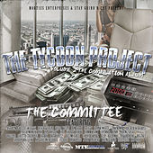 Play & Download Stay Grind'n Ent. Presents the Tycoon Project, Vol. 2 - The Committee by Various Artists | Napster